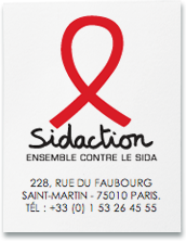 Revenir vers l'accueil - Sidaction, Ensemble contre le Sida. 228 rue du Faubourg Saint-Martin - 75010 PARIS. Tél : +33 (0) 1 53 26 45 55